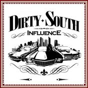 Dirty South Influence Songs