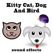 Kitty Cat, Dog And Bird Sound Effects Text Tones Songs