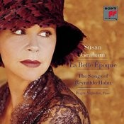 La Belle Époque: The Songs of Reynaldo Hahn Songs