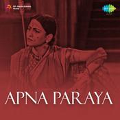 Apna Paraya Songs