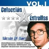 Colección 5 Estrellas. Nicola DI Bari. Vol. 1 Songs