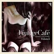Vintage Café: Lounge & Jazz Blends (Special Selection), Pt. 2 Songs
