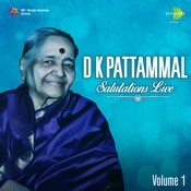 D K Pattammal Salutations Live Vol 2 Songs