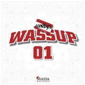 Wa$$up Songs