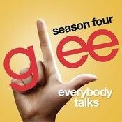 Everybody Talks (Glee Cast Version) Song