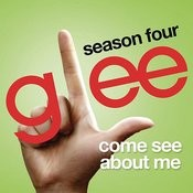 Come See About Me (Glee Cast Version) Song