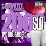 Slo Mod Presents: 2 Thousand Slo, Vol. 1 Songs