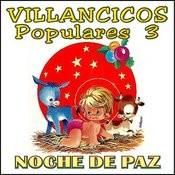 Villancicos Populares Vol. 3 Noche De Paz Songs