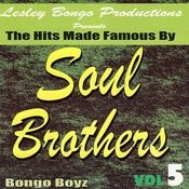 Lesley Bongo Productions Presents Hits Made Famous By Soul Brothers, Vol. 5 Songs