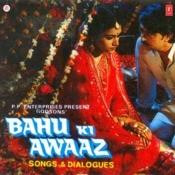 Bahu Ki Awaaz Songs