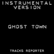 Ghost Town (Instrumental Version) Song