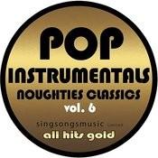 Pop Instrumentals: Noughties Classics, Vol. 6 Songs