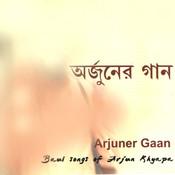 Arjuner Gaan Songs
