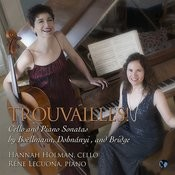 Trouvailles! Cello And Piano Sonatas By Boellmann, Dohnanyi, And Bridge Songs