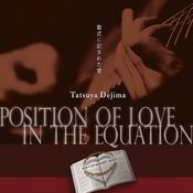Position Of Love In The Equation Songs