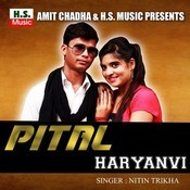 Pital Haryanvi MP3 Song Download- Pital Haryanvi Pital