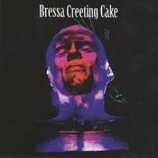 Bressa Creeting Cake Songs
