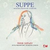 Suppé: Dichter Und Bauer: Overture (Digitally Remastered) Songs