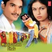 Mijaaj Gaabada Dihalu Songs