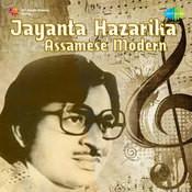 Assamese Modern Songs By Jayanta Hazarika  Songs