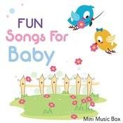 Fun Songs For Baby Songs