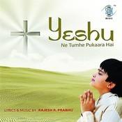 Yeshu Ne Tumhe Pukara Hai Songs