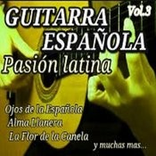 Guitarra Española Pasion Latina, Vol. 3 Songs