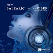 Balearic Chill Out Vibes Compilation Songs