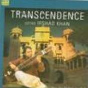 Transcendence - Ustad Irshad Khan (sitar) Songs
