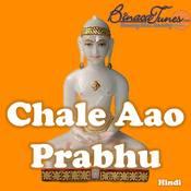 Chale Aao Prabhu  Songs