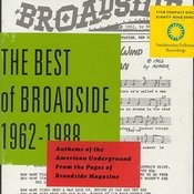 The Best Of Broadside 1962-1988: Anthems Of The American Underground From The Pages Of Broadside Magazine Songs