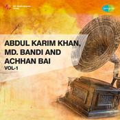 Abdul Karim Khan Mohammad Bandi Achhan Bai Vol 1 Songs