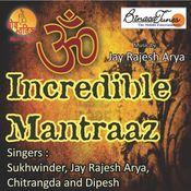 Incredible Mantraaz Songs