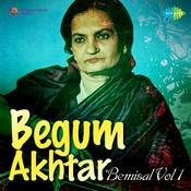 Begum Akhtar Bemisal 1 Songs