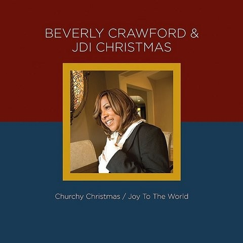 Beverly Crawford & Jdi Christmas - Joy To The World Song Download: Beverly Crawford & Jdi ...