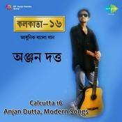 Anjan Dutt Calcutta 16 Songs