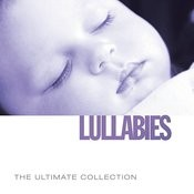 Ultimate Collection: Lullabies Songs