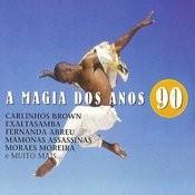 A Magia Dos Anos 90 Songs