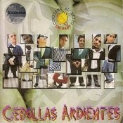 Cebollas Ardientes Songs