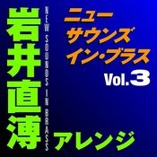 New Sounds In Brass Naohiro Iwai Arranged Vol.3 Songs