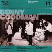 Benny Goodman, Lausanne 1950 / Swiss Radio Days, Jazz Series Vol.14 Songs