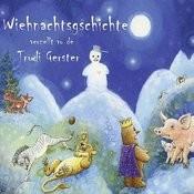 Wiehnachtsgschichte Verzellt Vo De Trudi Gerster Songs