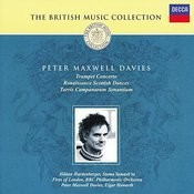 Maxwell Davies: Trumpet Concerto; Renaissance Scottish Dances etc Songs