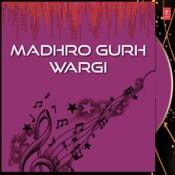 Madhro Gurh Wargi Songs