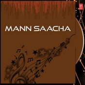 Mann Saacha Songs