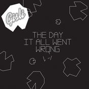 The Day It All Went Wrong Songs