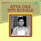 Atta Oka Inti Kodale Songs