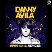 Breaking Your Fall (Remixes) Songs