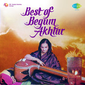Best Of Begum Akhtar  Songs