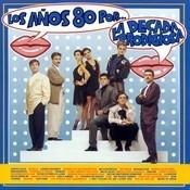 Los Años 80 Por... Songs